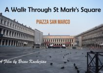A Walk Through St Mark's Square